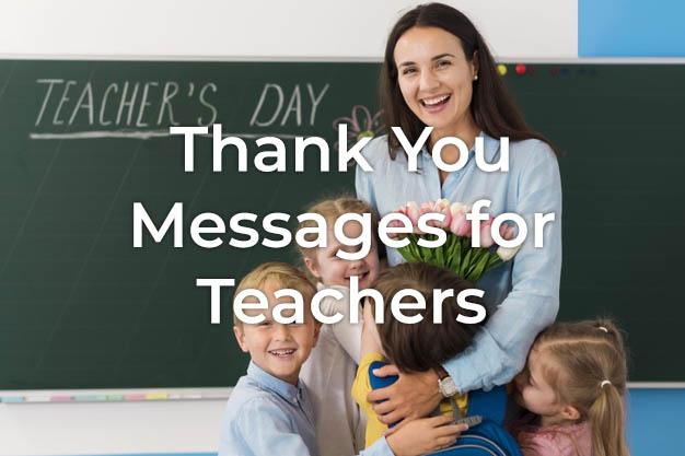 Thank You Message for Teacher Appreciation