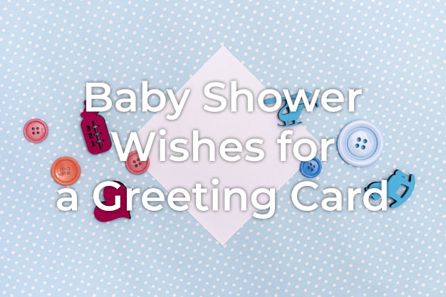 Baby Shower Wishes for Card