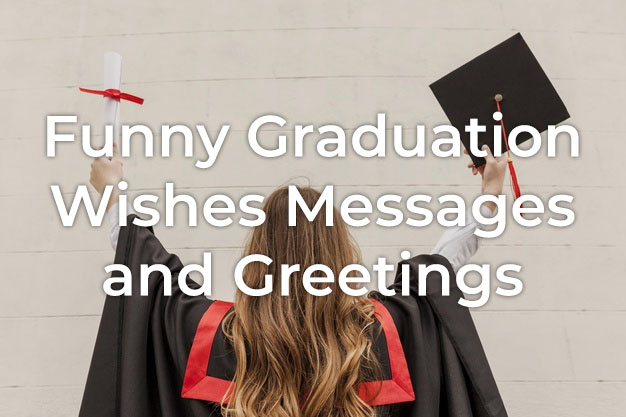 Funny Graduation Wishes