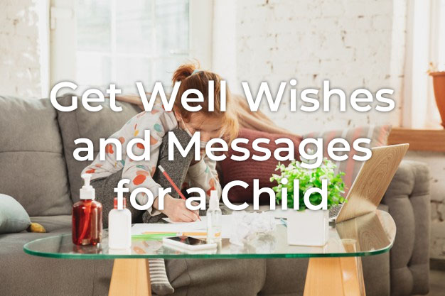 Get Well Wishes for a Child