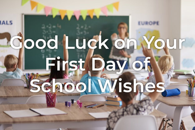 Good Luck on Your First Day of School