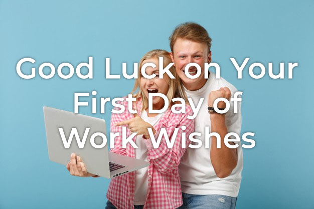Good Luck on Your First Day of Work