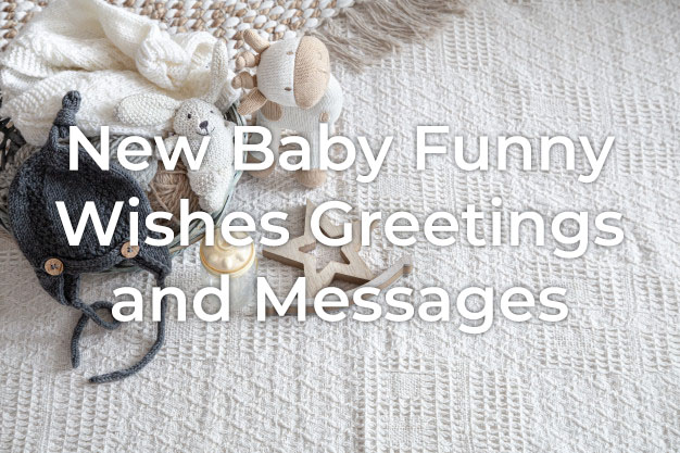 New Baby Funny Wishes