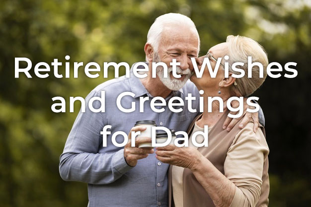 Retirement Wishes for Dad