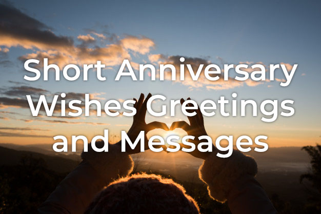 Short Anniversary Wishes