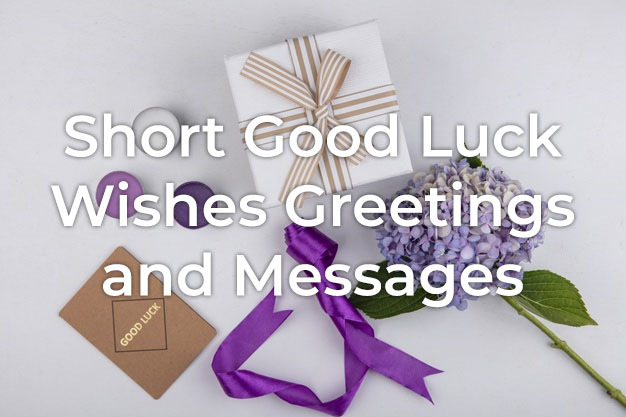 Short Good Luck Wishes