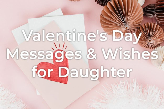 Valentine's Day Message for Daughter