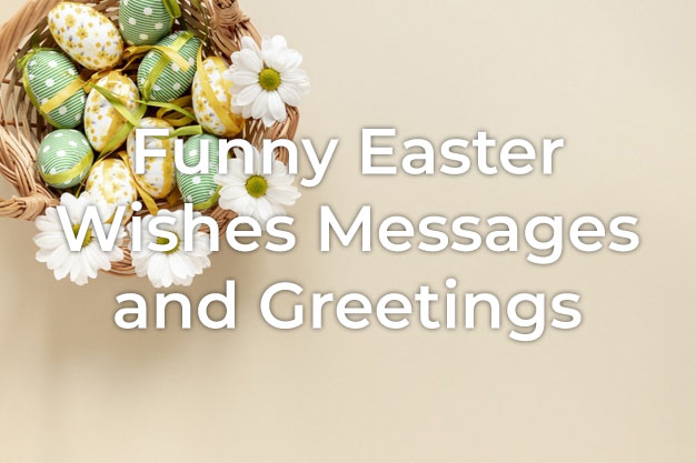 Funny Easter Wishes