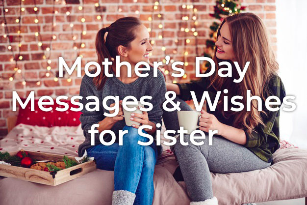 Mother's Day Messages for Sister
