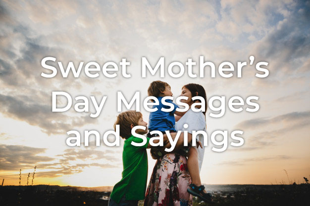 Sweet Mother's Day Message