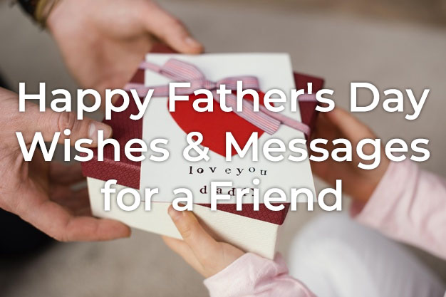 Happy Father's Day Wishes for a Friend