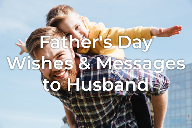 Father's Day Messages to Husband