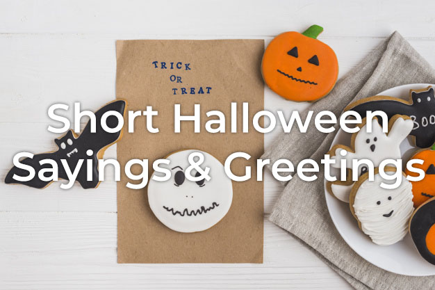 Short Halloween Sayings