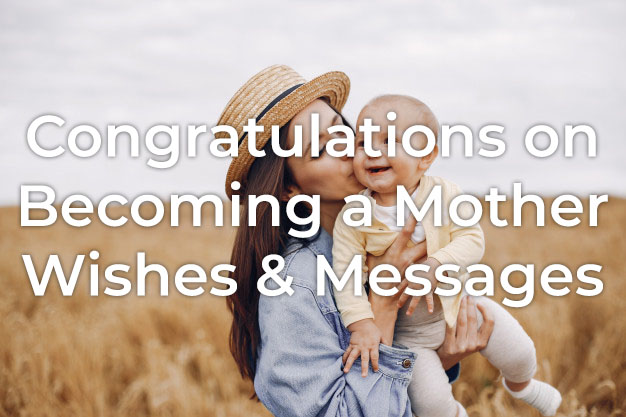 Congratulations on Becoming a Mother