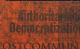 Red background with black text that reads Authoritarian Democratization Postcommunism