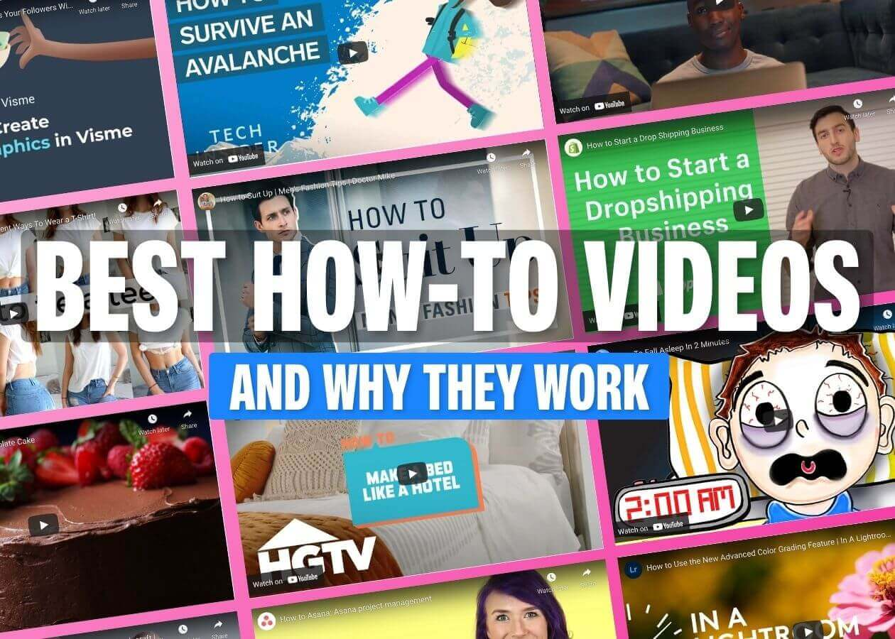 12 Effective How-To Videos (and Why They Work)