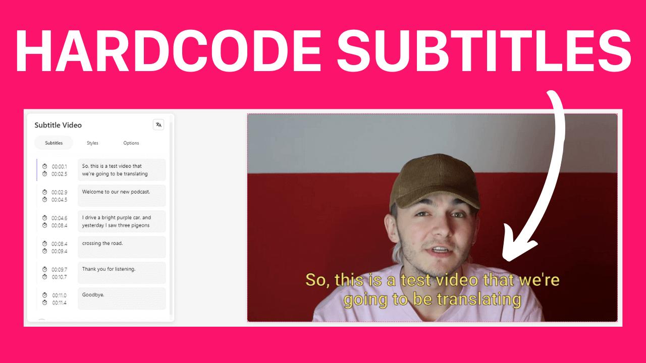 How to Hardcode Subtitles
