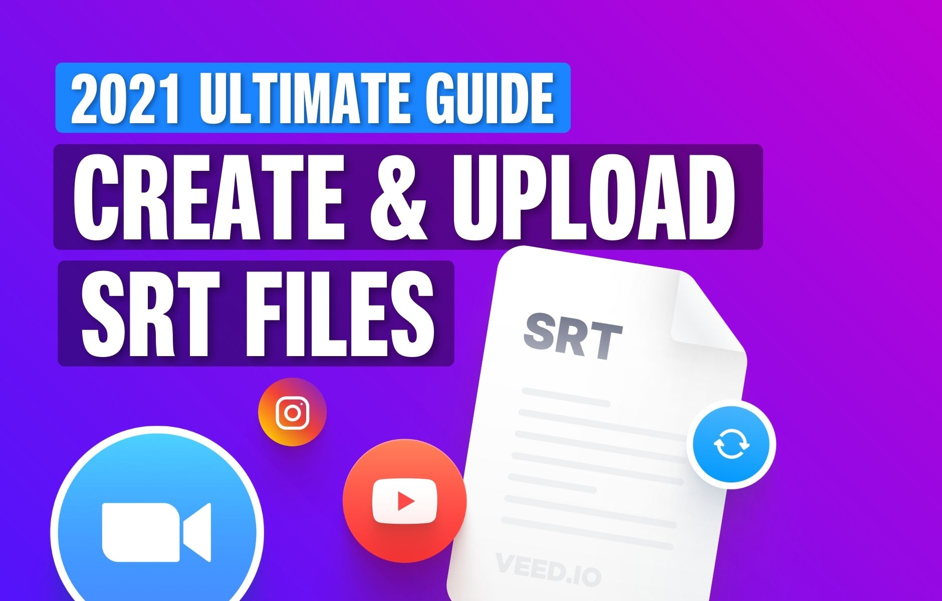 What is an SRT File? How to Create & Upload SRT Files [Complete Guide]