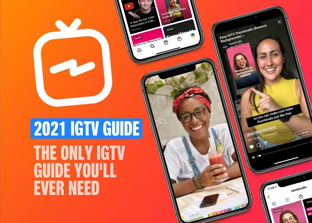 How to Make an IGTV Video: The Only Guide You'll Need