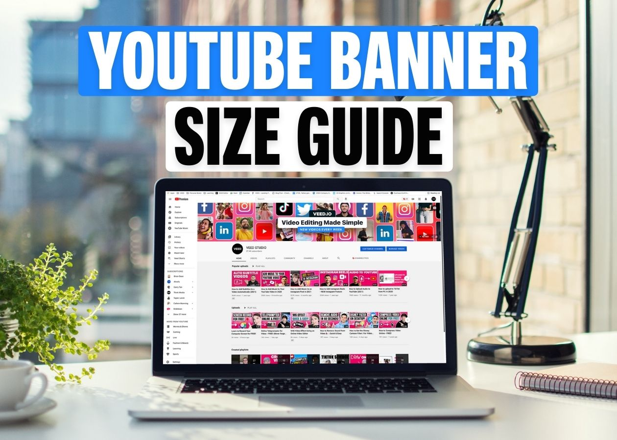 YouTube Banner Size [Best Practices for 2021]