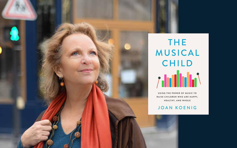 The Musical Child, écrit par Joan Koenig, Couverture complète du livre
