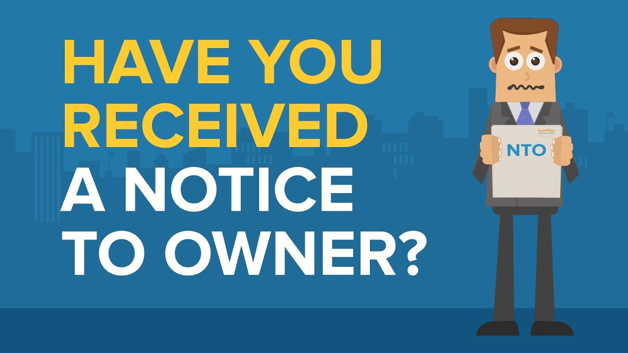 Have you received a notice to owner ?