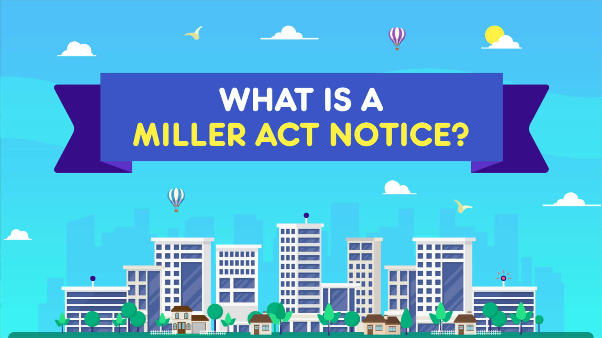 What is Miller Act Notice? Explainer video