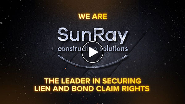 Secure lien and bond claim rights | SunRay Notice