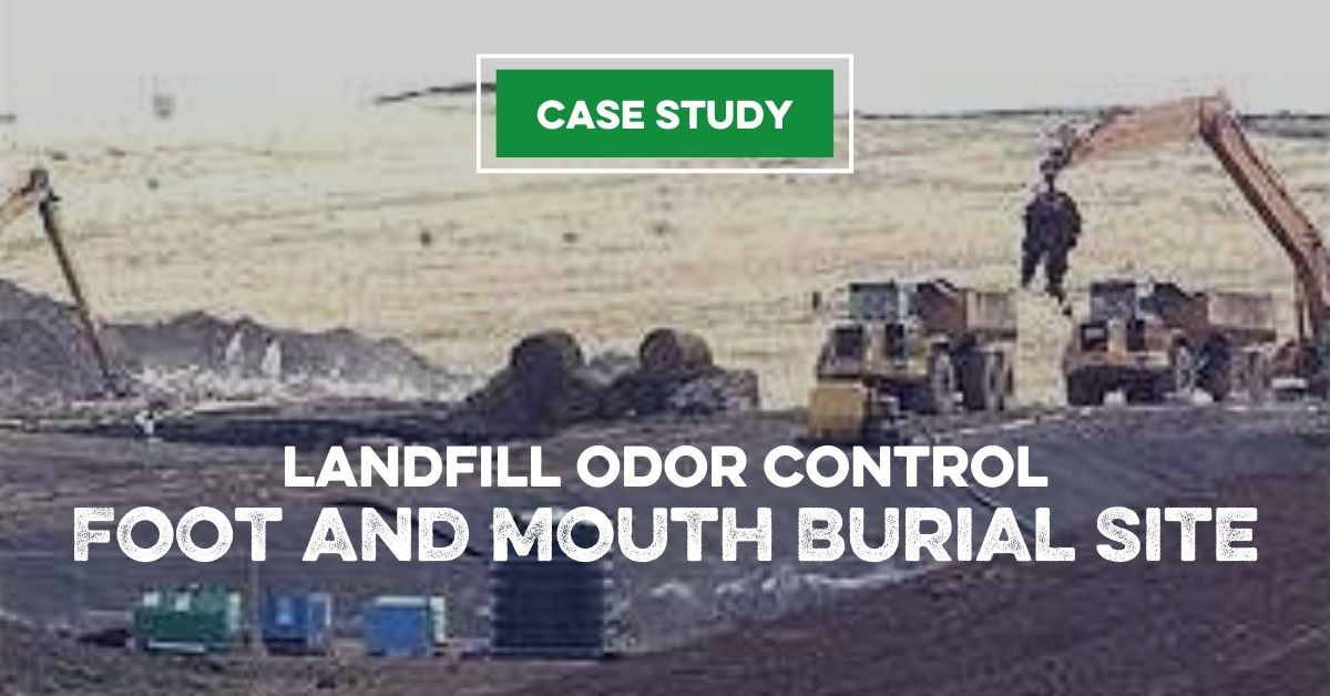 Landfill Odor Control | Foot and Mouth Burial Site