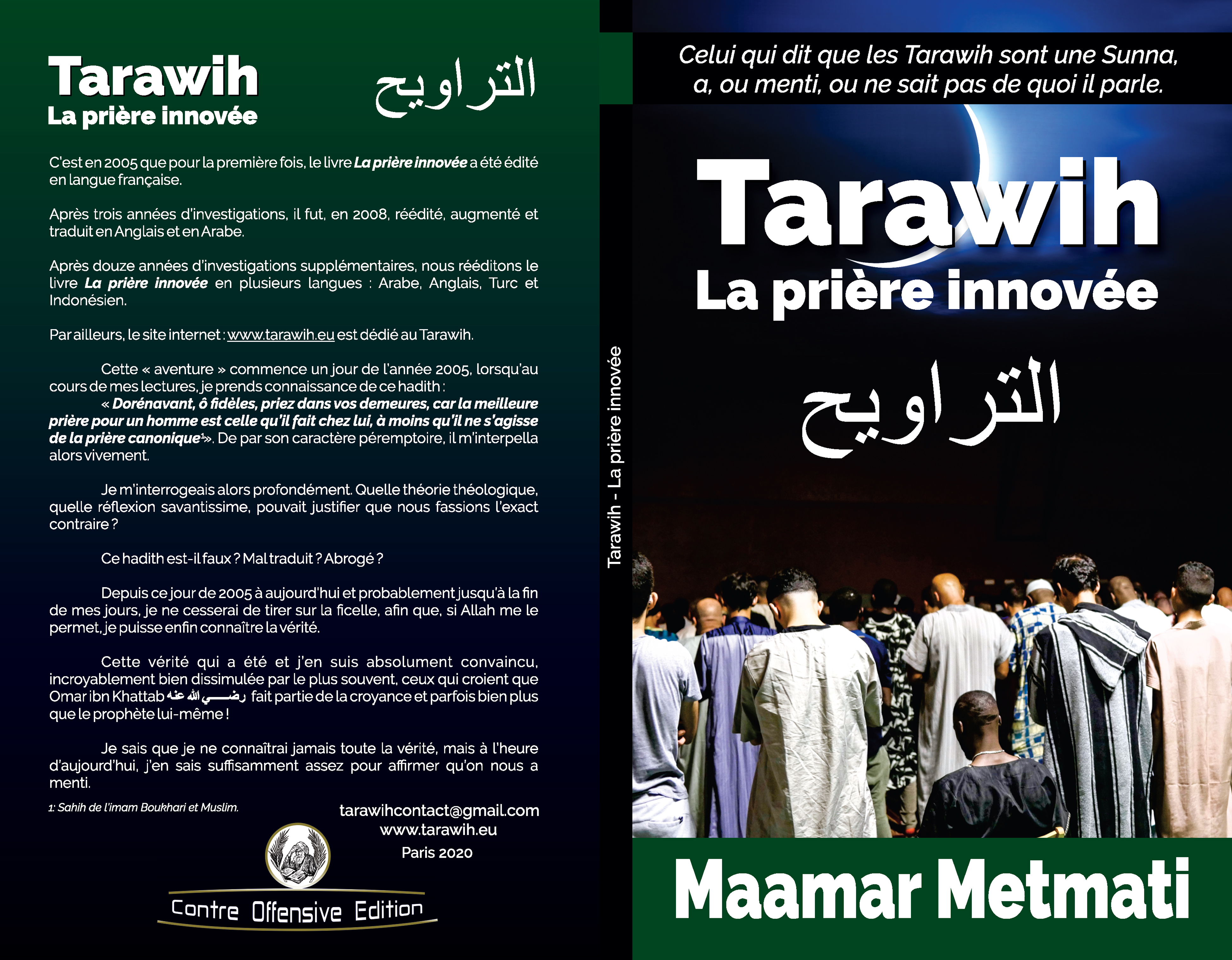 Tarawih, la prière innovée