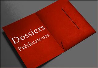 Dossiers prédicateurs