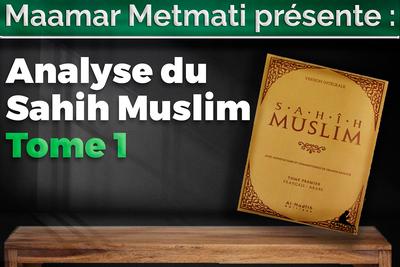 Analyse du Sahih Muslim Tome 1