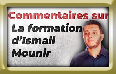 ismail mounir - commentaire sur formation d'ismail mounir - maamar metmati
