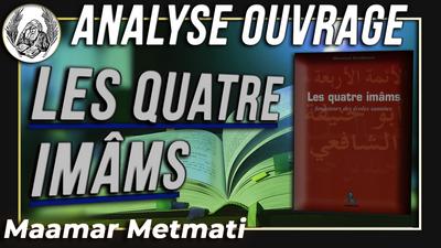 """Analyse du livre """"Les quatre imams"""""""