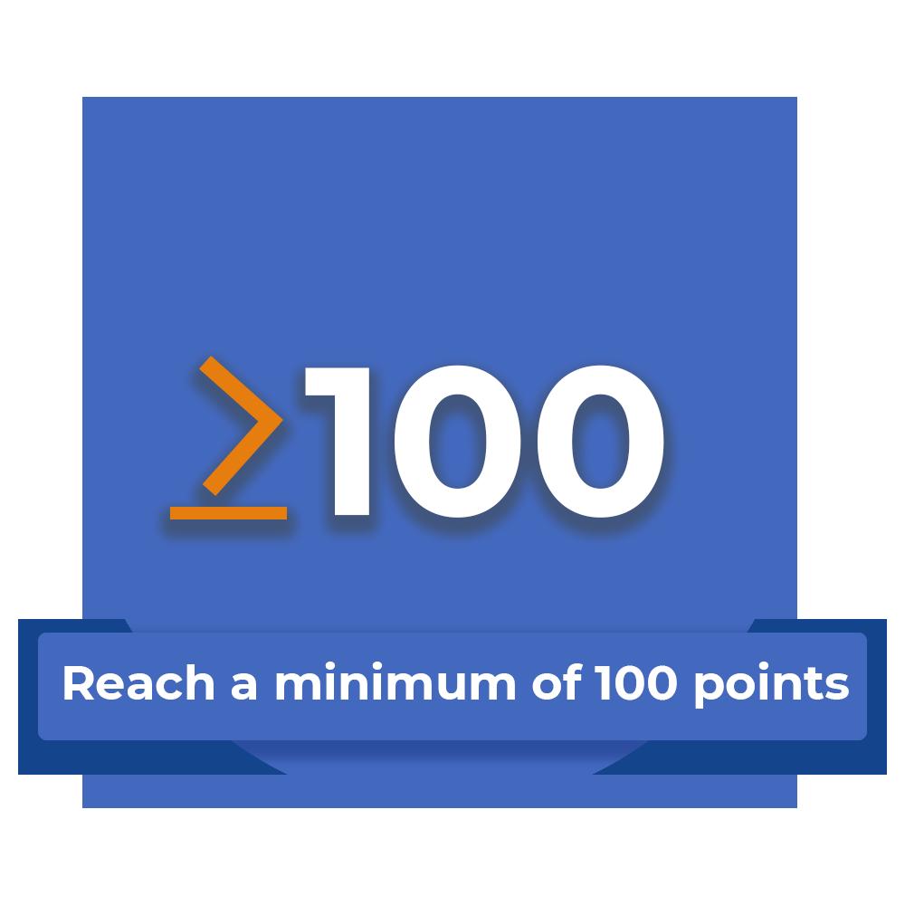 reach a minimum of 100 points