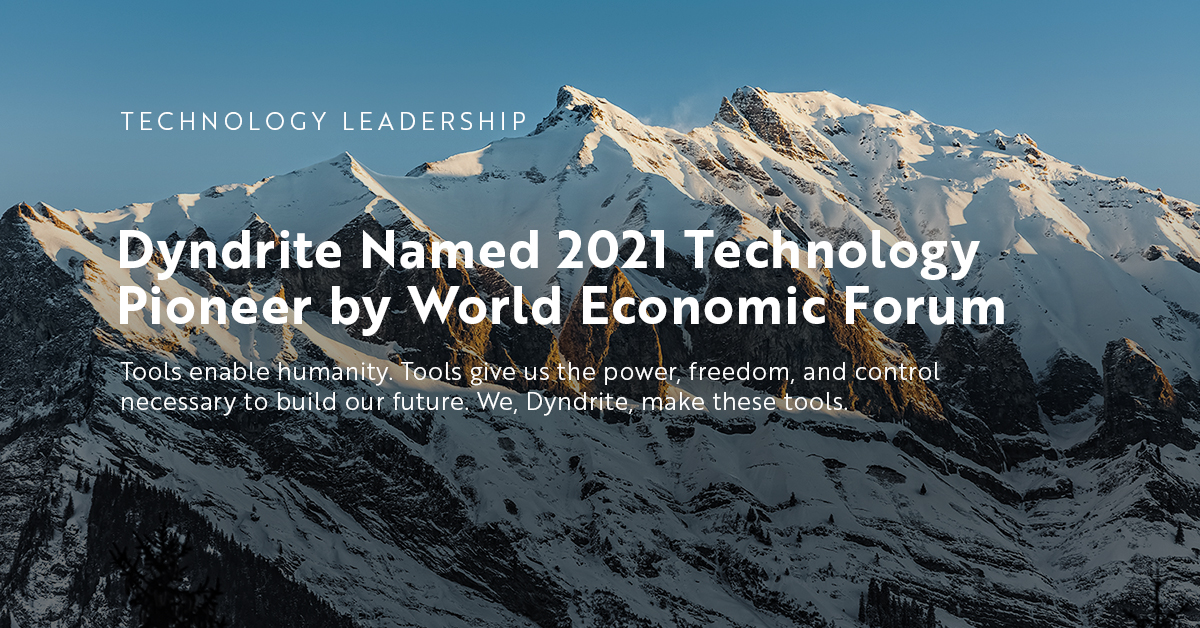 Dyndrite is a Technology Pioneer According to the World Economic Forum