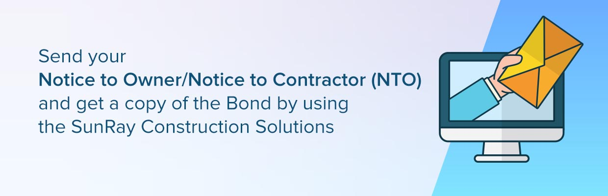 Notice to Owner/ Notice to Contractor (NTO)