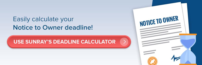 Notice to Owner Deadline