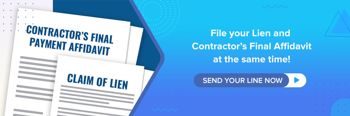 file your lien and contractors final payment affidavit