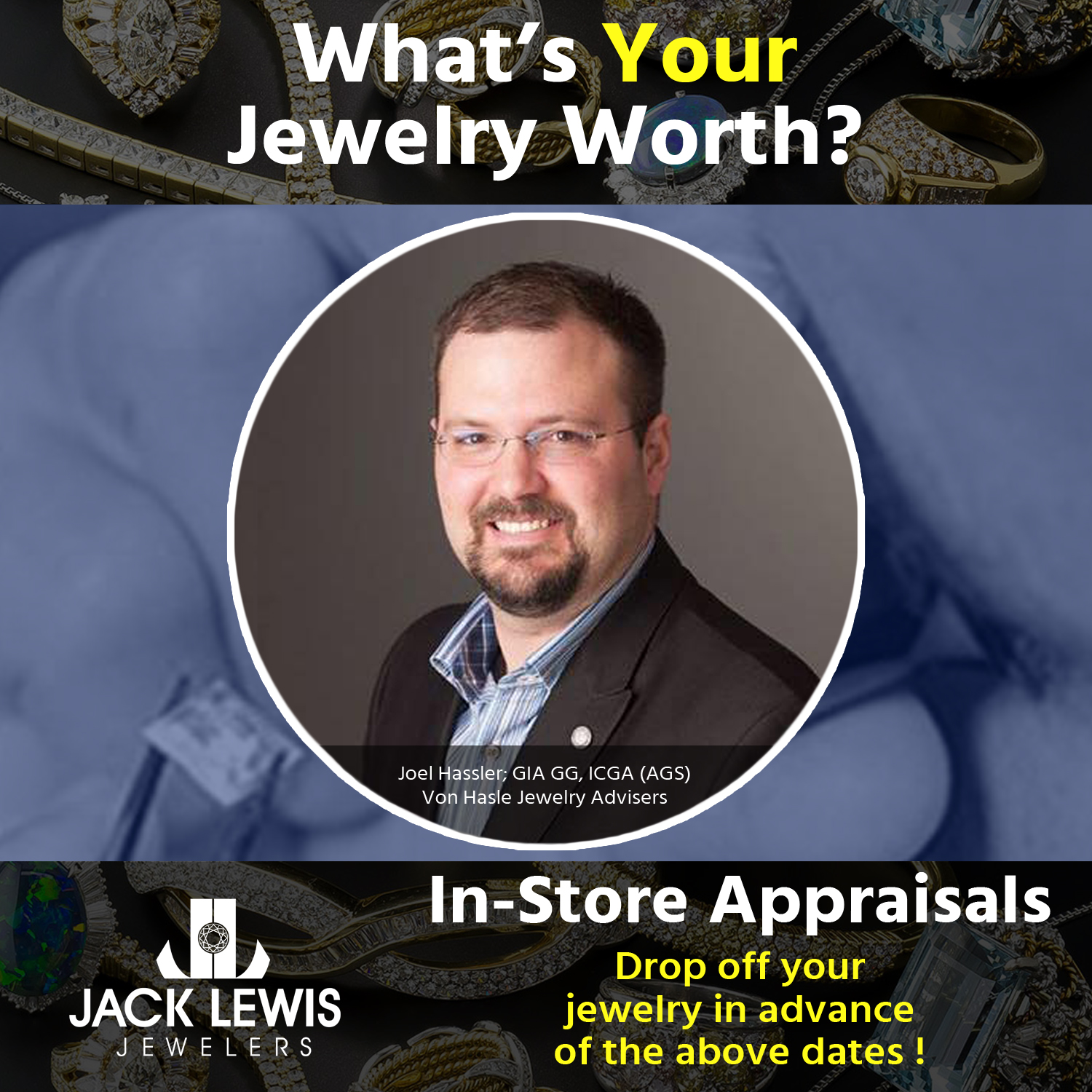"""Headshot of Appraiser Joel Hassler  wearing glasses with a brown goatee underneath the tagline, """"What's Your Jewelry Worth?"""""""