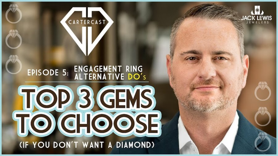 """thumbnail image of a YouTube video with headshot of CEO John Carter on the right, the Jack Lewis Logo, the CarterCast Logo and the words, """"Top 3 Gems to Choose if you Don't Want a Diamond"""""""