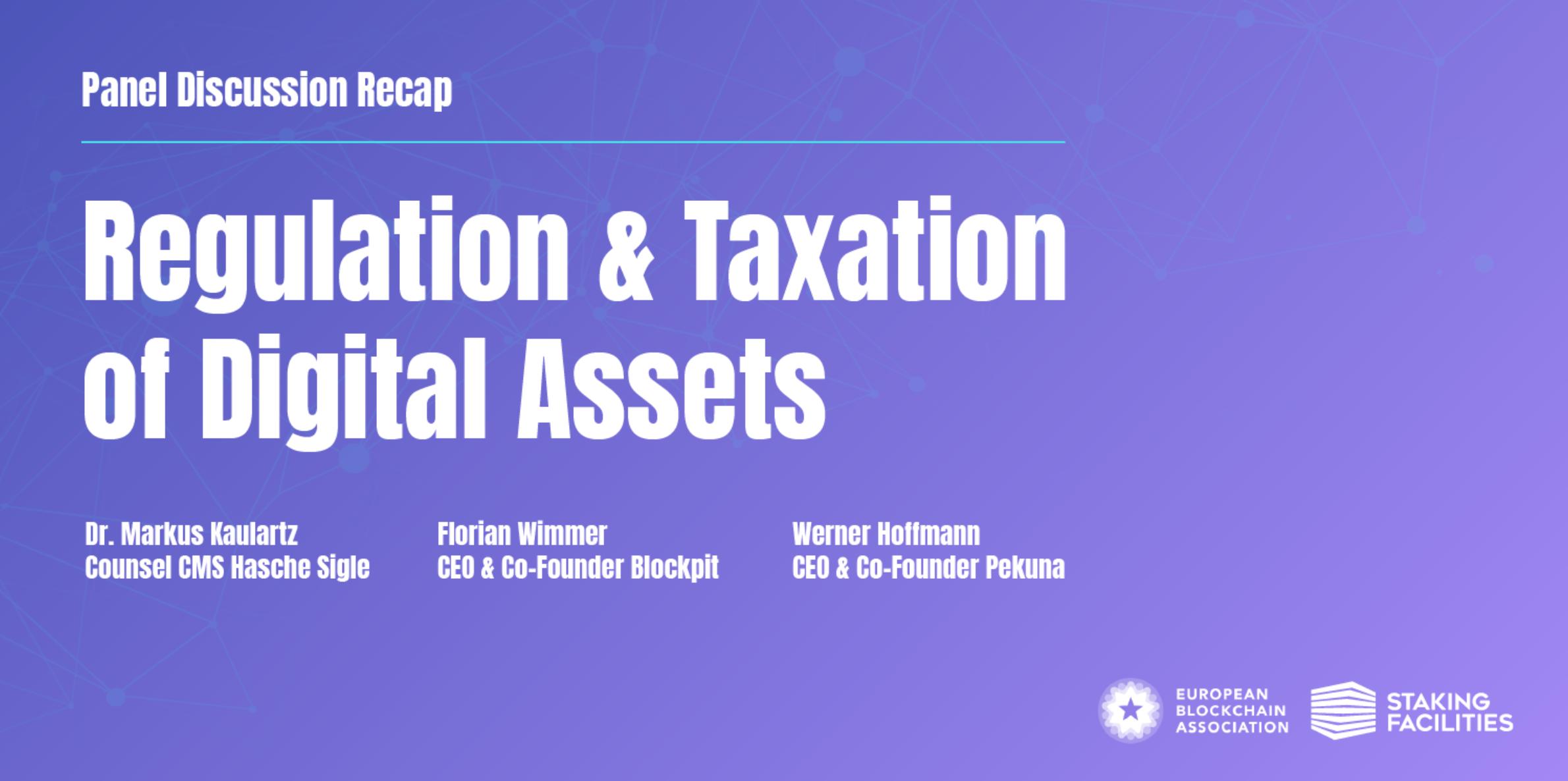 Panel discussion: Regulation & Taxation of Digital Assets — Recap