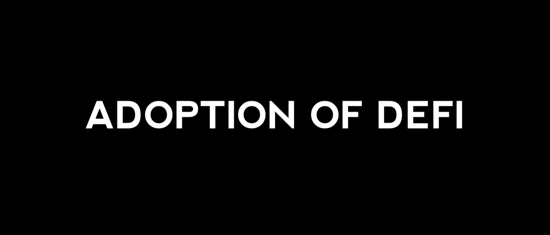 Adoption of DeFi
