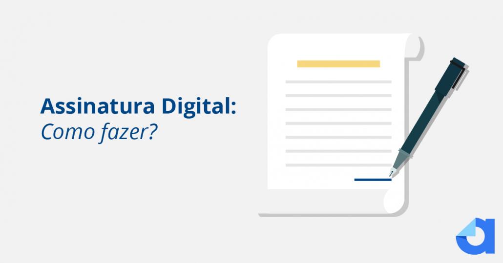 Assinatura Digital Como Fazer