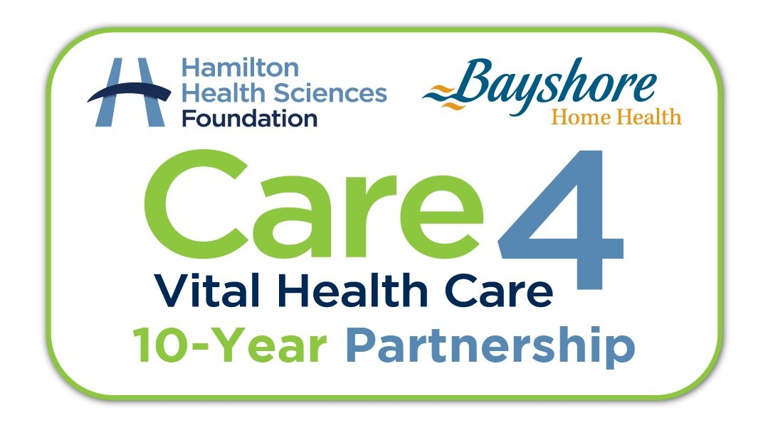 Hamilton Health Sciences Foundation logo and the Bayshore logo, with the Care4 Vital Health Care logo. The graphic acknowledges the 10-year partnership.