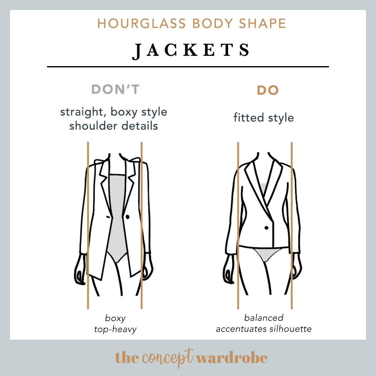 Hourglass Body Shape Jackets Do's and Don'ts - the concept wardrobe