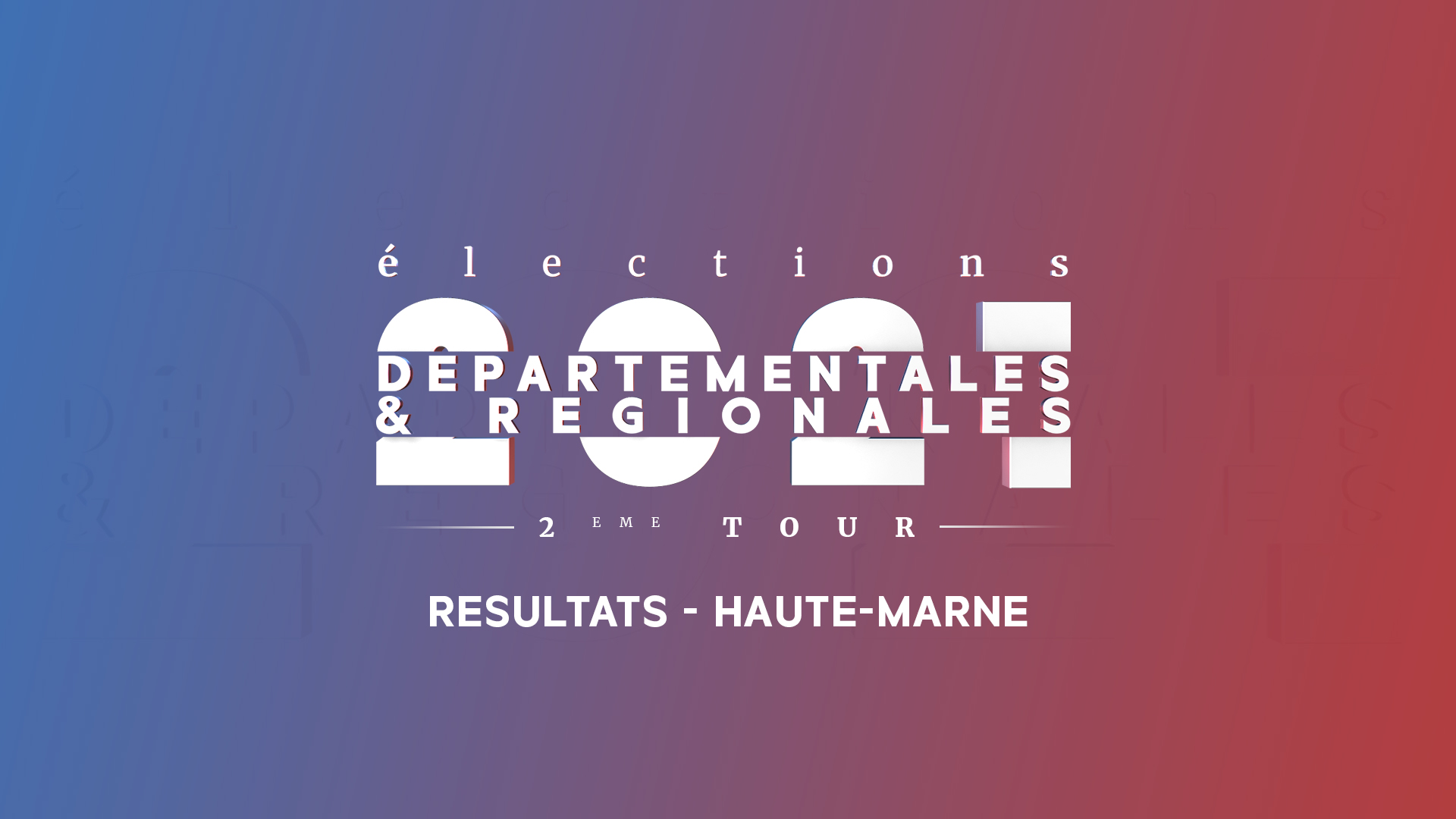 resultats haute-marne departementales et regionales