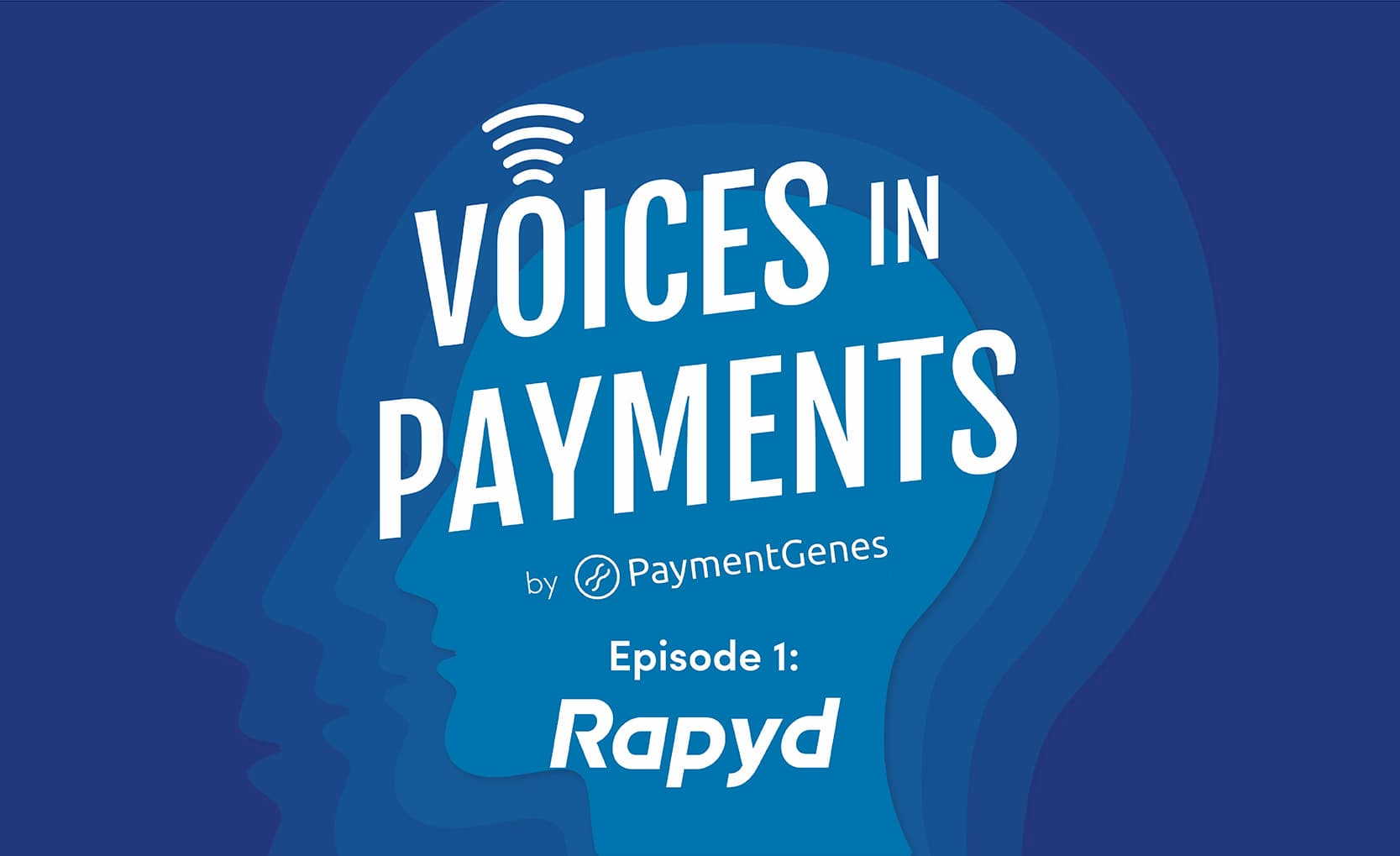 Rapyd Voices In Payments Podcast Episode Promotion