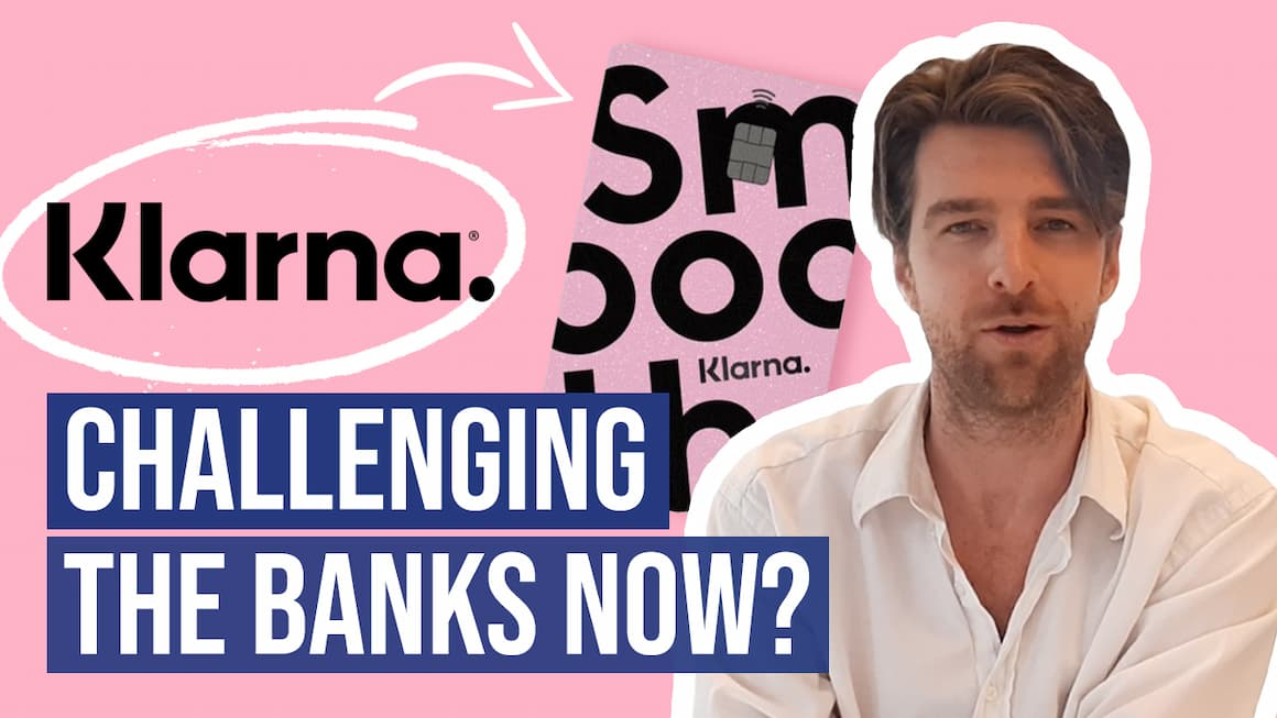 How Klarna Is Expanding Beyond a BNPL solution to challenging retail banks