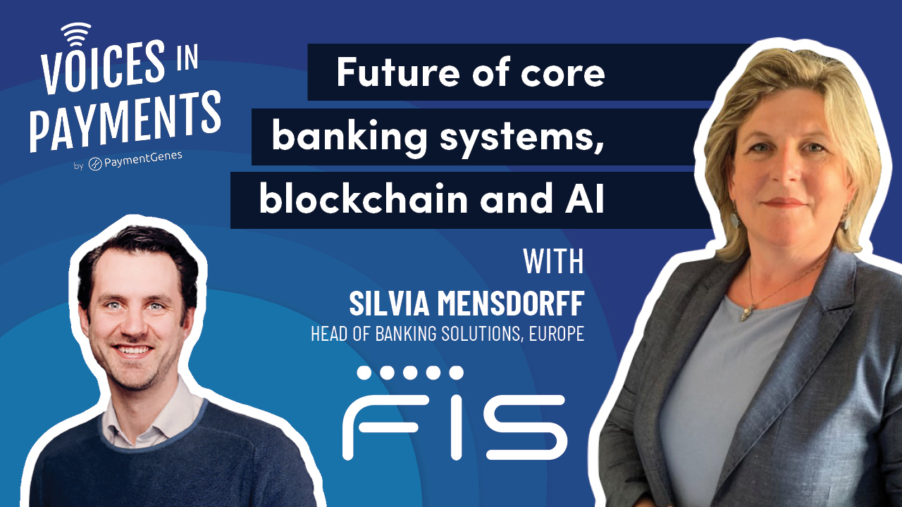 The future of core banking systems, blockchain and AI with Sylvia Mensdorff from FIS